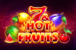 7 and Hot Fruits