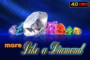 More Like a Diamond